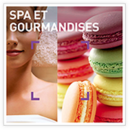 Spa & gourmandises