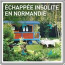 Echappée insolite en Normandie