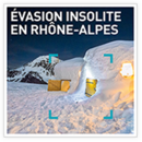 Evasion insolite en Rhône-Alpes