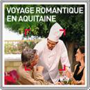 Voyage romantique en Aquitaine