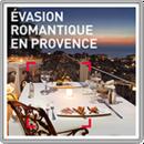 Evasion romantique en Provence