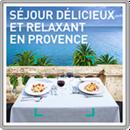 Séjour délicieux et relaxant en Provence