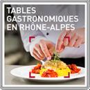 Tables gastronomiques en Rhône-Alpes