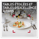 Tables étoilées et tables d'excellence à Paris