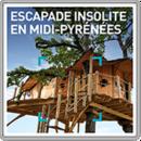 Escapade insolite en Midi-Pyrénées