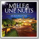 Mille et une nuits en Bourgogne