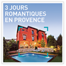 3 jours romantiques en Provence