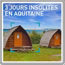 3 jours insolites en Aquitaine