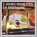 3 jours insolites en Bretagne