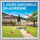 3 jours savoureux en Auvergne