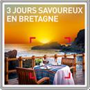 3 jours savoureux en Bretagne