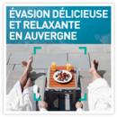 Evasion délicieuse et relaxante en Auvergne