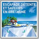 Escapade détente et saveurs en Bretagne