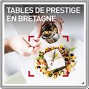 Tables de prestige en Bretagne