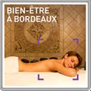 Bien-être à Bordeaux
