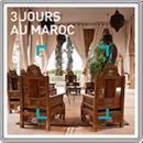 3 jours au Maroc