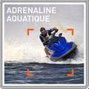 Adrénaline aquatique