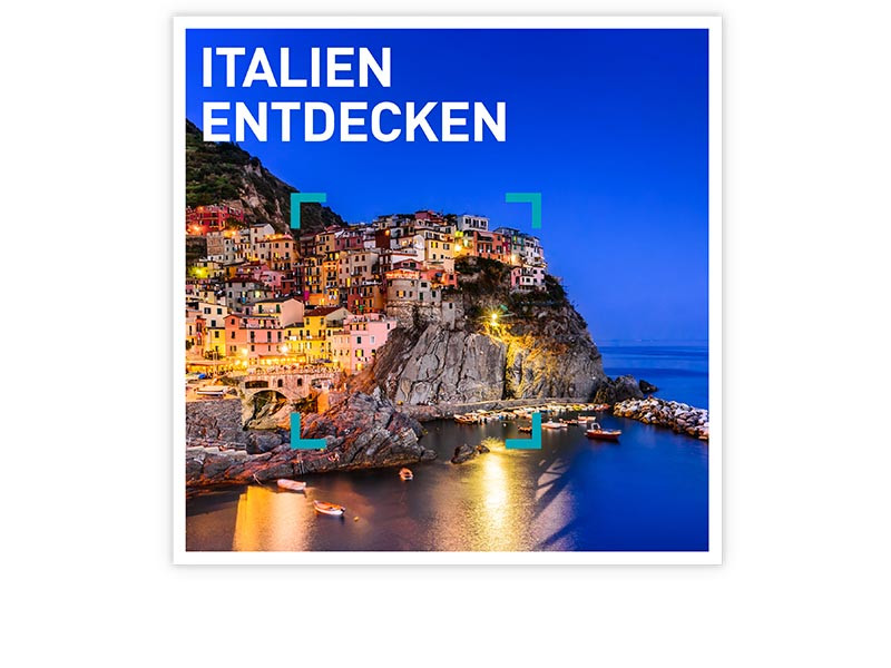 Italien entdecken
