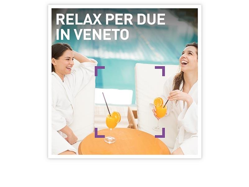 Relax per due in Veneto