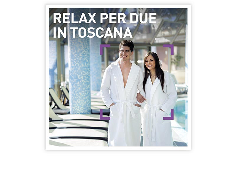 Relax per due in Toscana