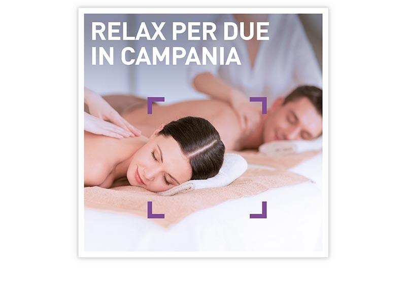Relax per due in Campania