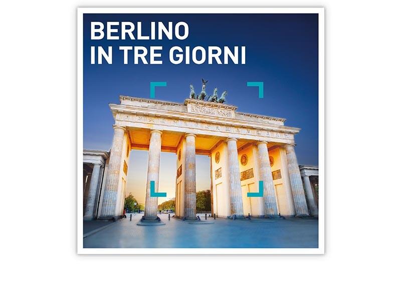 Berlino in tre giorni