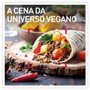 A cena da Universo Vegano