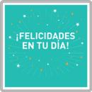 Feliz cumpleaños: ¡felicidades en tu día!