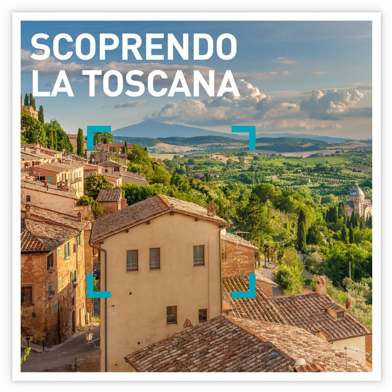 Scoprendo la Toscana