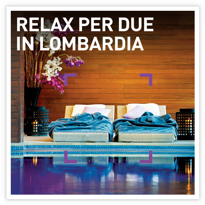 Relax per due in Lombardia