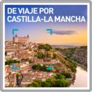 De viaje por Castilla-La Mancha