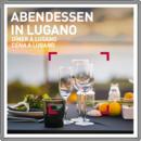 Souper à Lugano