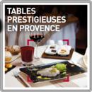 Tables prestigieuses en Provence