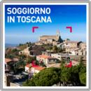 Soggiorno in Toscana