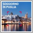Soggiorno in Puglia