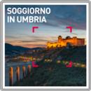 Soggiorno in Umbria
