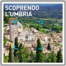 Scoprendo l'Umbria
