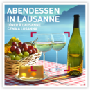 Abendessen in Lausanne