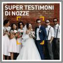 Super testimoni di nozze