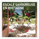 Escale savoureuse en Bretagne