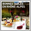 Bonnes tables en Rhône-Alpes