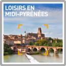 Loisirs en Midi-Pyrénées