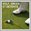 Golf, green et détente