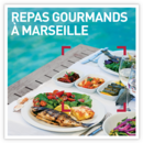 Repas gourmands à Marseille