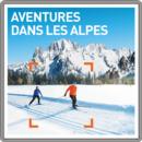 Aventures dans les Alpes