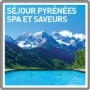 Séjour Pyrénées, spa et saveurs