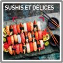 Sushis et délices