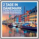2 jours au Danemark