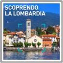 Scoprendo la Lombardia