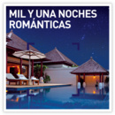 Mil y una noches románticas